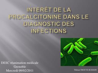Int r t de la procalcitonine dans le diagnostic des infections