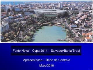 Fonte Nova   Copa 2014   Salvador