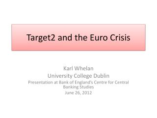 Target2 and the Euro Crisis