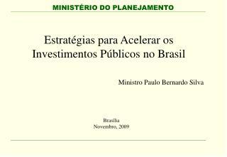 Estrat gias para Acelerar os Investimentos P blicos no Brasil