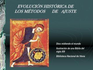 EVOLUCI N HIST RICA DE LOS  M TODOS DE  AJUSTE