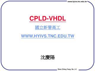 CPLD-VHDL    HYIVS.TNC.TW