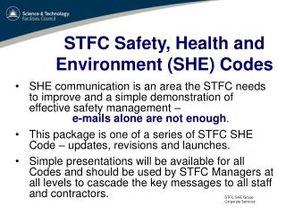 STFC Safety, Health and  Environment SHE Codes