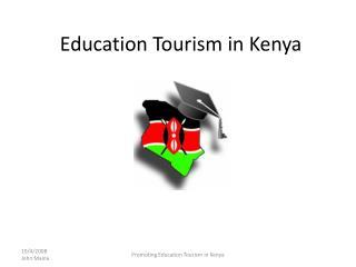 Education Tourism in Kenya
