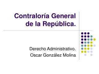 Contralor a General  de la Rep blica.