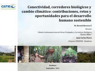 Conectividad, corredores biol gicos y cambio clim tico: contribuciones, retos y oportunidades para el desarrollo humano