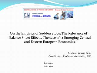 On the Empirics of Sudden Stops: The Relevance of Balance Sheet Effects. The case of 12 Emerging Central and Eastern Eur
