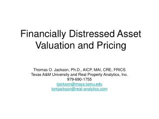 Financially Distressed Asset Valuation and Pricing