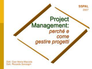Project Management: perch  e  come  gestire progetti