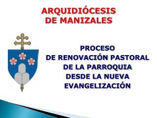 ARQUIDI CESIS  DE MANIZALES