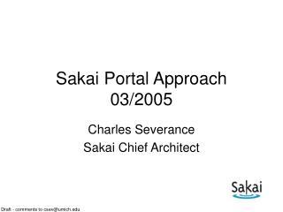 Sakai Portal Approach 03