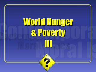World Hunger  Poverty