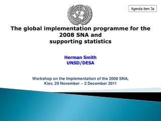 The global implementation programme for the 2008 SNA and  supporting statistics