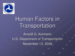 Human Factors in Transportation