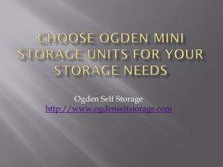 Choose Ogden Mini Storage Units for Your Storage Needs