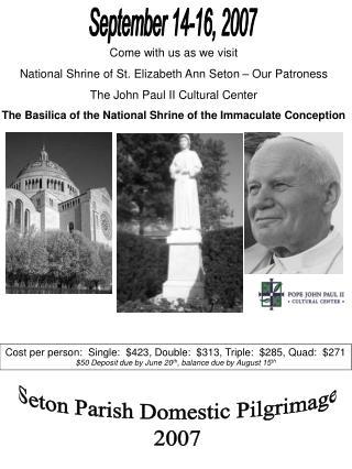 Seton Parish Domestic Pilgrimage2007
