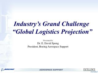 Industry s Grand Challenge   Global Logistics Projection