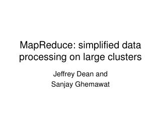 MapReduce: simplified data processing on large clusters