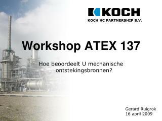 Workshop ATEX 137  Hoe beoordeelt U mechanische ontstekingsbronnen