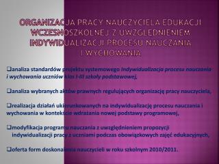 Organizacja pracy nauczyciela edukacji wczesnoszkolnej z uwzglednieniem indywidualizacji procesu nauczania