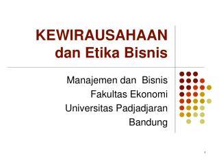 KEWIRAUSAHAAN dan Etika Bisnis