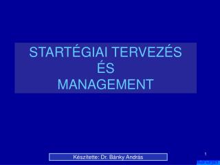 START GIAI TERVEZ S  S MANAGEMENT