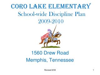 Coro Lake Elementary  School-wide Discipline Plan  2009-2010