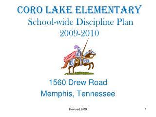Coro Lake Elementary  School-wide Discipline Plan  2009-2010