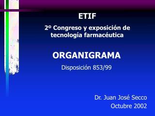 ETIF 2  Congreso y exposici n de tecnolog a farmac utica