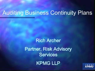 Rich Archer Partner, Risk Advisory Services KPMG LLP