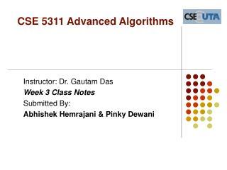 CSE 5311 Advanced Algorithms