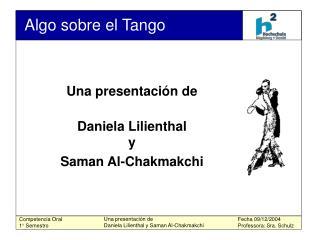 Una presentaci n de  Daniela Lilienthal y Saman Al-Chakmakchi