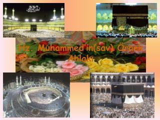 Hz. Muhammed insav  rnek Ahlaki