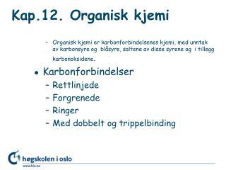 Kap.12. Organisk kjemi