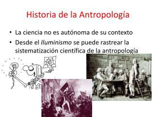 Historia de la Antropolog a