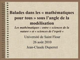 Balades dans les   math matiques pour tous   sous l angle de la mod lisation  Les math matiques : entre   sciences de la
