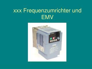 Xxx Frequenzumrichter und EMV