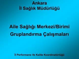 Ankara  Il Saglik M d rl g