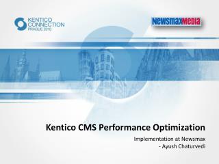 Kentico CMS Performance Optimization