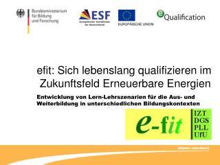 Efit: Sich lebenslang qualifizieren im  Zukunftsfeld Erneuerbare Energien