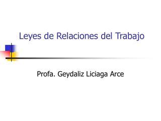 Leyes de Relaciones del Trabajo