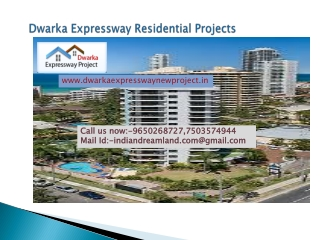 New Projects Of Dwarka Expressway ,Call 7503574944