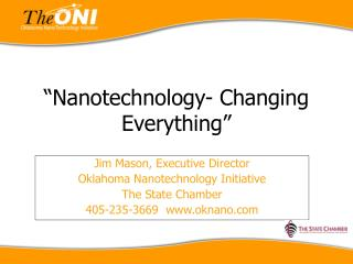 �Nanotechnology- Changing Everything�