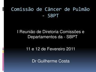 Comiss o de C ncer de Pulm o - SBPT