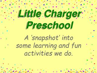 Little Charger Preschool