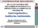 DE LA LEY GENERAL DEL EQUILIBRIO ECOL GICO Y LA PROTECCI N AL AMBIENTE EN MATERIA DE Autorregulaci n y Auditor as Ambien
