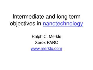 Intermediate and long term objectives in nanotechnology
