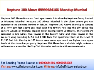 Neptune 100 Above 09999684166 Bhandup Project By Neptune