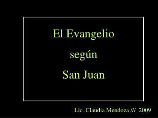 El Evangelio  seg n San Juan