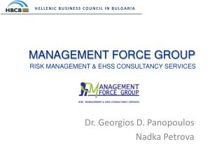 MANAGEMENT FORCE GROUP  RISK MANAGEMENT  EHSS CONSULTANCY SERVICES